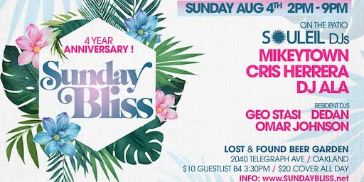 """Sunday BLISS 4yr Anniversary """"Souleil in the Bay"""""""