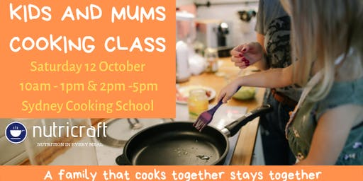 Nutricraft Kids and Mums Cooking Class