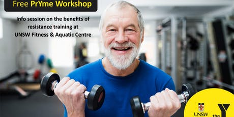 Free PrYme Workshop- Benefits of resistance training for Older Adults and simple techniques to get more from each repetition tickets