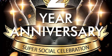 2 Year Anniversary SUPER SOCIAL Celebration On The RoofTop! tickets