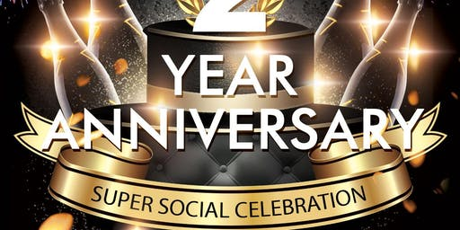 2 Year Anniversary SUPER SOCIAL Celebration On The RoofTop!
