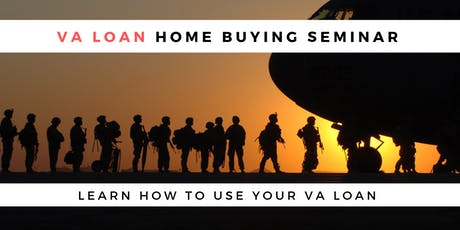 VA Loan Home Buyers Seminar tickets