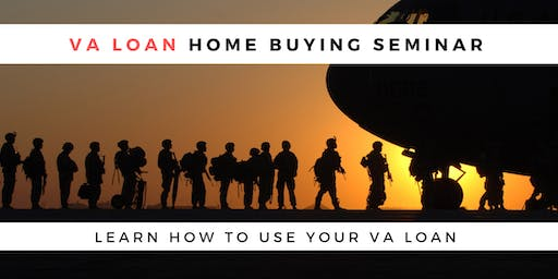 VA Loan Home Buyers Seminar