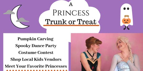 A Princess Trunk or Treat tickets