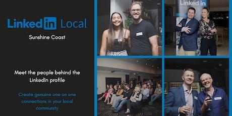 LinkedIn Local Sunshine Coast -  August 7th 2019 tickets