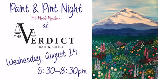 """Paint & Sip """"Mt. Hood Meadow"""" at The Verdict Bar & Grill"""