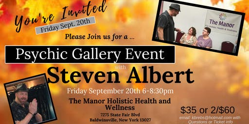 Steven Albert: Psychic Medium Gallery Event- 9/20 The Manor