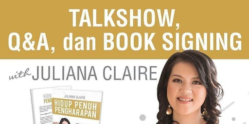 Talkshow,Q&A and Book Signing with Juliana Claire