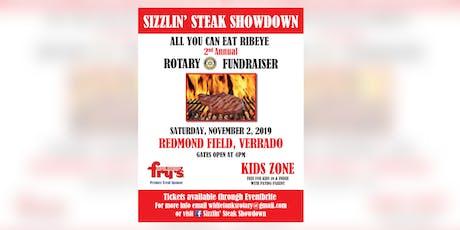 Sizzlin' Steak Showdown ALL YOU CAN EAT RIBEYE ROTARY FUNDRAISER & KID ZONE tickets