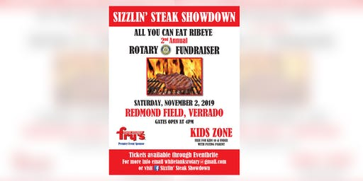 Sizzlin' Steak Showdown ALL YOU CAN EAT RIBEYE ROTARY FUNDRAISER & KID ZONE
