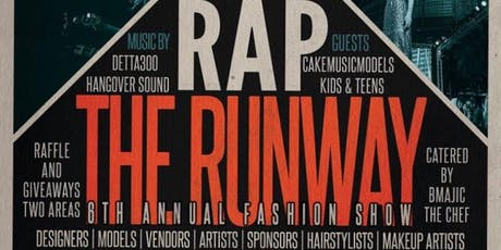 Rap The Runway 6th Annual Fashion Show tickets