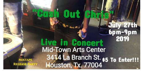 Cash Out Chris Live In Concert tickets