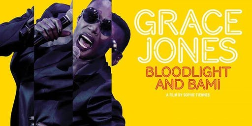 "Film Screening: ""Grace Jones: Bami & Bloodlight"""