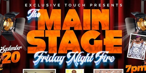 The Main stage.... Friday night Fire