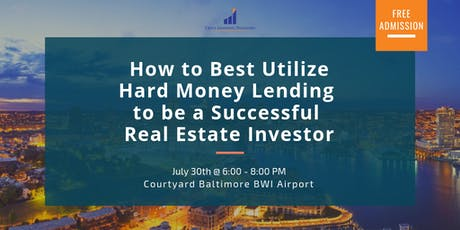 How to Best Utilize Hard Money Lending to be a Successful Real Estate Investor tickets