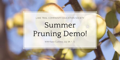 Summer Pruning Demo tickets