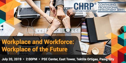 Workplace and Workforce: Workplace for the Future