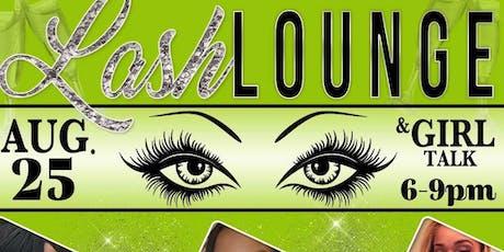 Lash & Lounge tickets