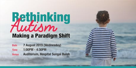 Rethinking Autism : Making a Paradigm Shift tickets