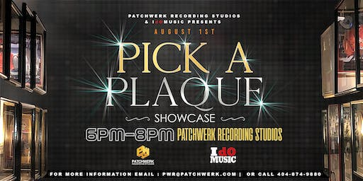 Patchwerk Presents: Pick A Plaque Showcase