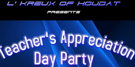 L'Kreux Teacher's Appreciation Day Party