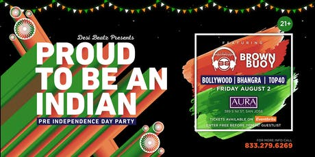 Proud To Be An Indian - Pre Independence Day Party tickets