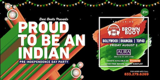 Proud To Be An Indian - Pre Independence Day Party