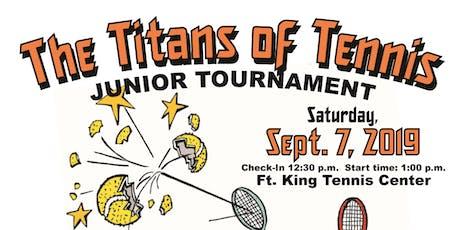 Titans of Tennis Junior Tournament  tickets