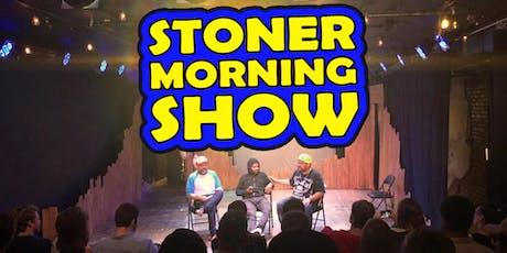 Stoner Morning Show at Buffalo Infringement Festival 2019 tickets