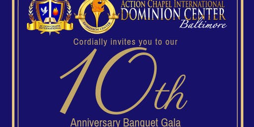 Banquet Gala: Action Chapel Baltimore 10th Anniversary Celebration