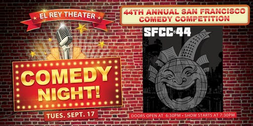 Comedy Night! ft. San Francisco Comedy Competition - Chico, CA