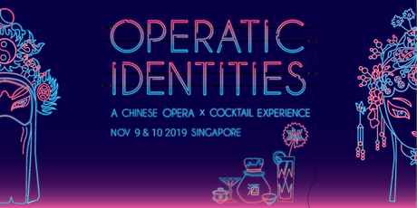 Operatic Identities - A Chinese Opera x Cocktail Experience tickets