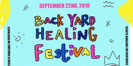 Backyard Healing Festival II tickets