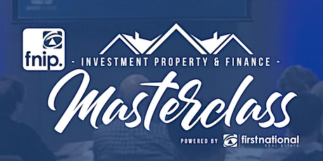 INVESTMENT PROPERTY MASTERCLASS (Harrington Park, NSW, 13/02/2020) tickets