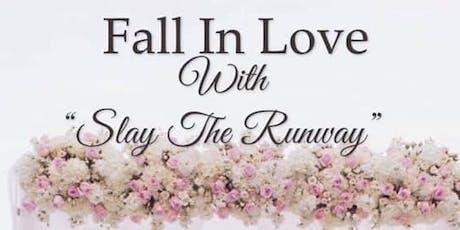 """Slay the Runway"" Prom & Bridal Showcase tickets"