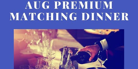 August Cupid Premium Matching Dinner 2019 tickets