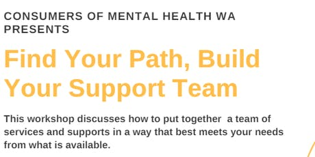 Find Your Path, Build Your Support Team tickets