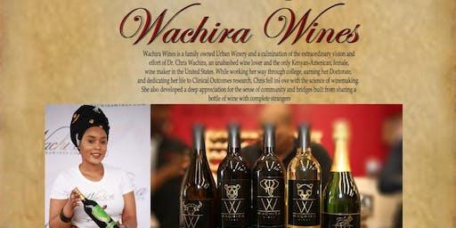 WACHIRA WINES - FAMILY GATHERING, TASTING, & WINE PICK-UP PARTY