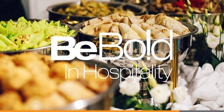 Be Bold in Hospitality tickets