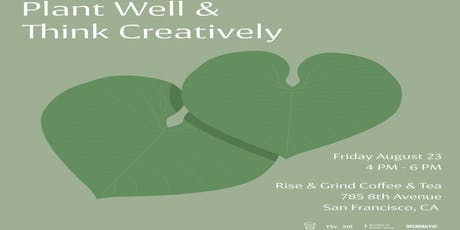 Plant Well & Think Creatively tickets