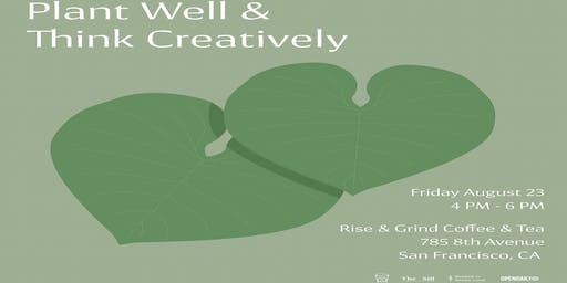Plant Well & Think Creatively
