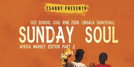 Sunday Soul Summer Day Party - Africa Market Edition 2.0 tickets