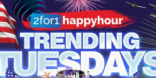 2-For-1 Happy Hour at Trending Tuesdays with Dj Big Lou