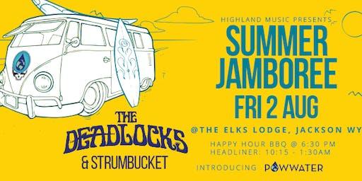 The Deadlocks - Summer Jamboree 2019 - w/ Strumbucket.    Powwater Launch Event