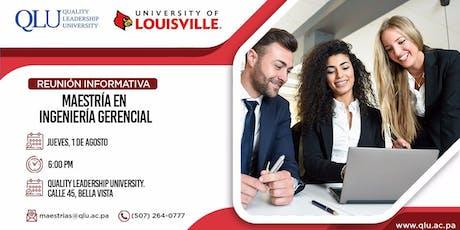 Reunión Informativa: Maestría en Ingeniería Gerencial - University of Louisville entradas