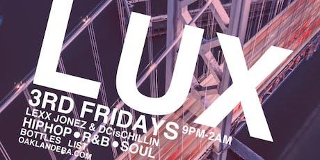 LUX 3rd Fridays FREE GUESTLIST & VIP  tickets