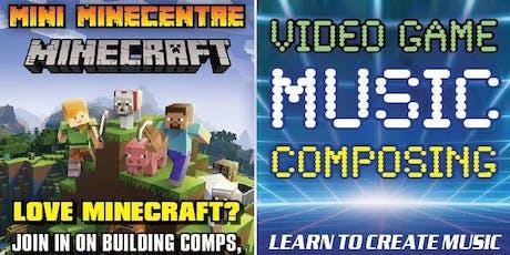 Mini MineCentre + Video Game Music Composing Tickets