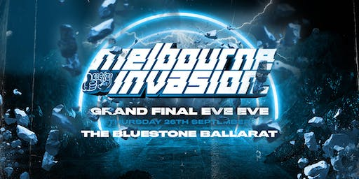 Melbourne Invasion Bluestone Ballarat Grand Final Eve Eve