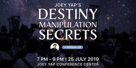 Joey Yap's Destiny Manipulation Secrets By Iverson Lee tickets