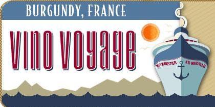 Vino Voyage Wine Education  - Burgundy, France